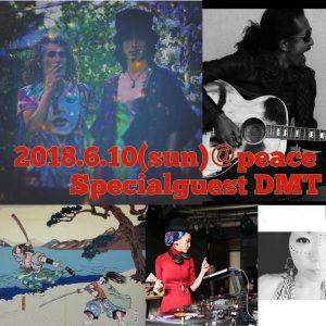 Deep Magical Trip Japan Tour 2018 Special guest DMT @peace