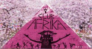 「clubAFRIKA春祭り!」