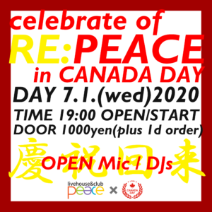 Re:PEACE in Canada Day~PEACE大復活祭~